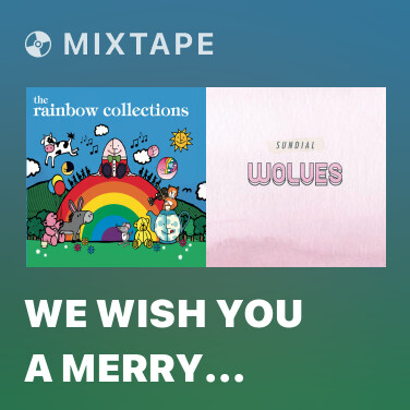 Radio We Wish You a Merry Christmas - Various Artists