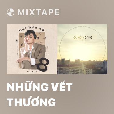 Mixtape Những Vết Thương - Various Artists