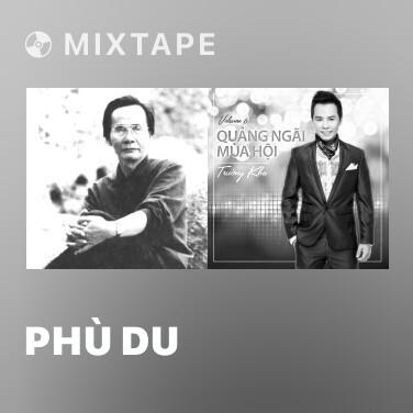 Mixtape Phù Du - Various Artists