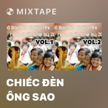Mixtape Chiếc Đèn Ông Sao - Various Artists