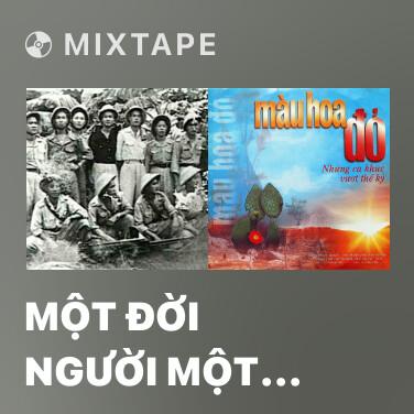 Radio Một Đời Người Một Rừng Cây - Various Artists