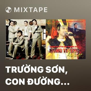 Radio Trường Sơn, Con Đường Xuyên Thế Kỷ -