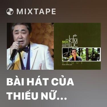 Radio Bài Hát Của Thiếu Nữ Việt Nam - Various Artists