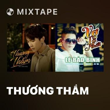 Mixtape Thương Thầm - Various Artists