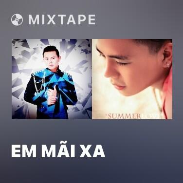 Mixtape Em Mãi Xa - Various Artists