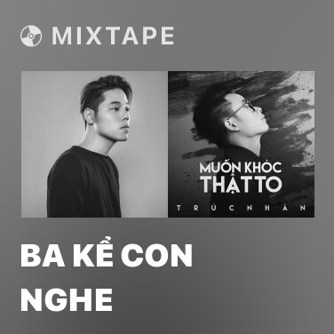 Radio Ba Kể Con Nghe - Various Artists
