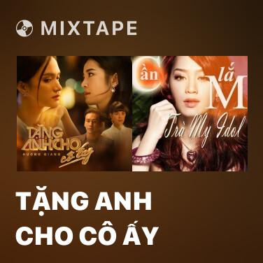 Mixtape Tặng Anh Cho Cô Ấy - Various Artists