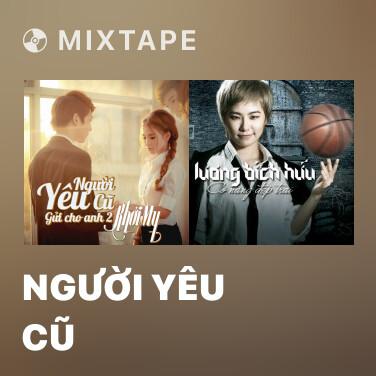 Mixtape Người Yêu Cũ - Various Artists