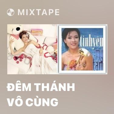 Mixtape Đêm Thánh Vô Cùng - Various Artists