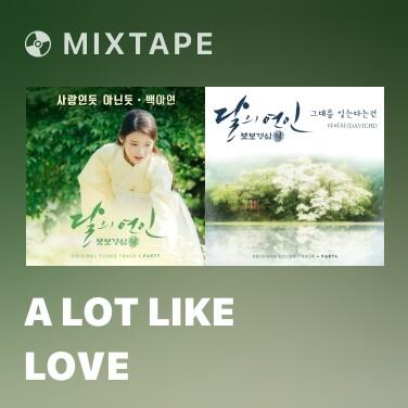 Mixtape A Lot Like Love - Various Artists