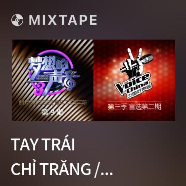 Radio Tay Trái Chỉ Trăng / 左手指月 (Live)