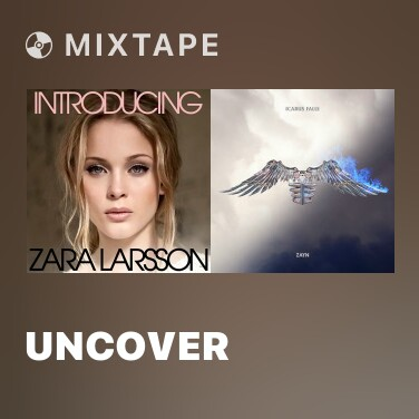 Mixtape Uncover - Various Artists