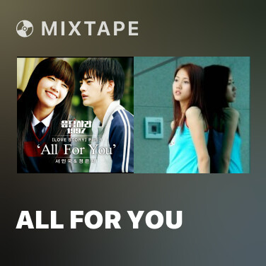 Mixtape All For You - Various Artists
