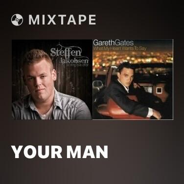 Mixtape Your Man - Various Artists