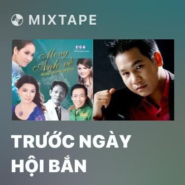 Mixtape Trước Ngày Hội Bắn - Various Artists