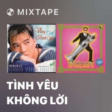 Mixtape Tình Yêu Không Lời - Various Artists