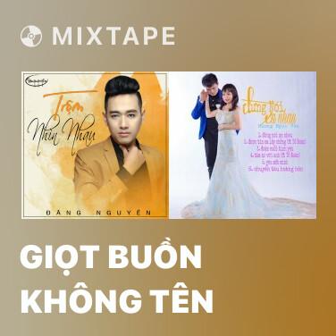Radio Giọt Buồn Không Tên - Various Artists