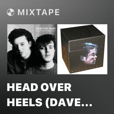Mixtape Head Over Heels (Dave Bascombe 7