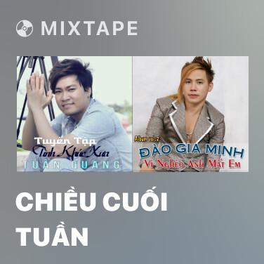 Mixtape Chiều Cuối Tuần - Various Artists