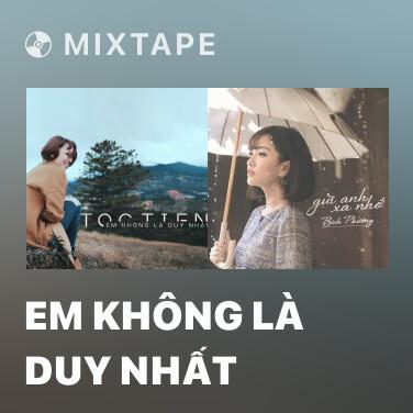 Radio Em Không Là Duy Nhất - Various Artists