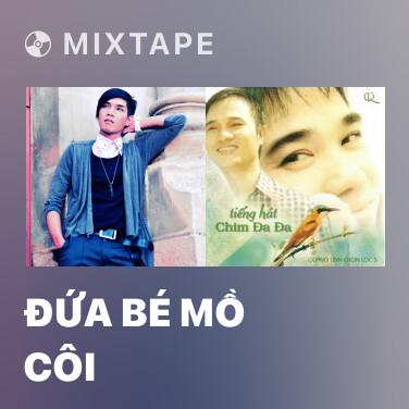 Mixtape Đứa Bé Mồ Côi - Various Artists