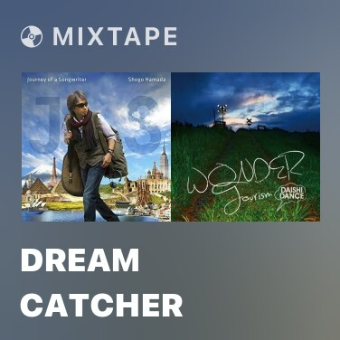Mixtape Dream Catcher -