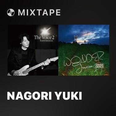 Mixtape Nagori Yuki -