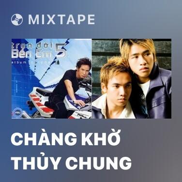 Radio Chàng Khờ Thủy Chung - Various Artists