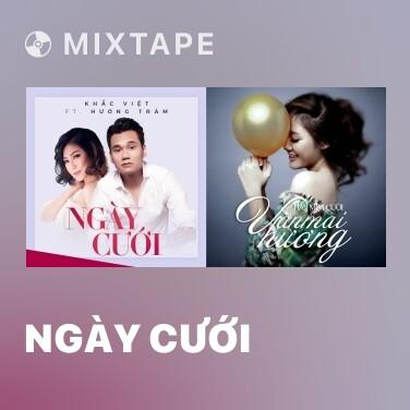 Mixtape Ngày Cưới - Various Artists