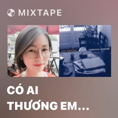 Radio Có Ai Thương Em Như Anh (Piano Cover) - Various Artists