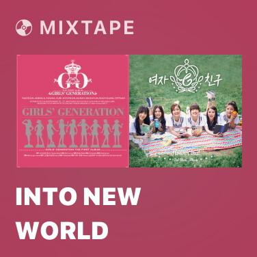 Mixtape Into New World - Various Artists