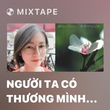 Radio Người Ta Có Thương Mình Đâu (Piano Cover) - Various Artists