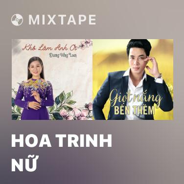 Mixtape Hoa Trinh Nữ - Various Artists