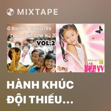 Radio Hành Khúc Đội Thiếu Niên Tiền Phong Thành Phố Hồ Chí Minh - Various Artists