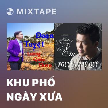 Radio Khu Phố Ngày Xưa - Various Artists