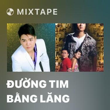 Radio Đường Tim Bằng Lăng - Various Artists