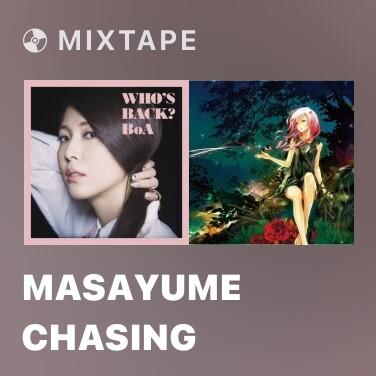 Mixtape MASAYUME CHASING - Various Artists