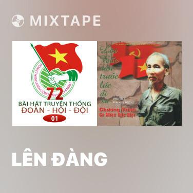 Mixtape Lên Đàng - Various Artists