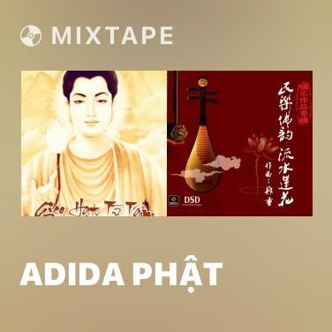Mixtape Adida Phật - Various Artists