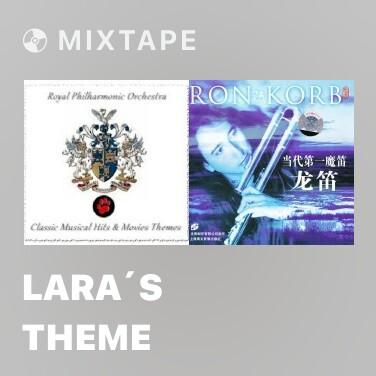 Mixtape Lara´S Theme - Various Artists