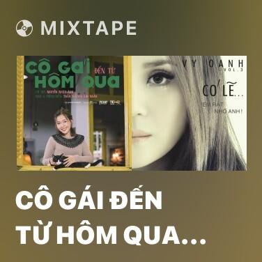 Mixtape Cô Gái Đến Từ Hôm Qua (Ngoại Khúc) - Various Artists