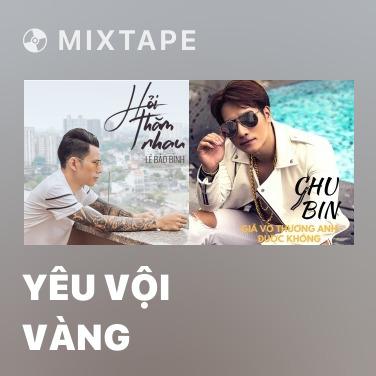 Mixtape Yêu Vội Vàng - Various Artists
