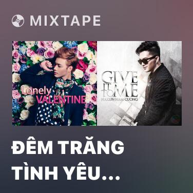Radio Đêm Trăng Tình Yêu (Remix)