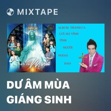 Radio Dư Âm Mùa Giáng Sinh - Various Artists
