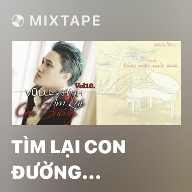 Mixtape Tìm Lại Con Đường (Beat) -