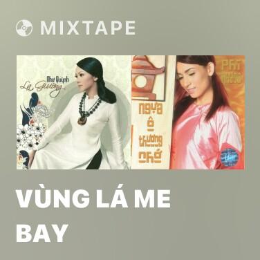 Radio Vùng Lá Me Bay - Various Artists