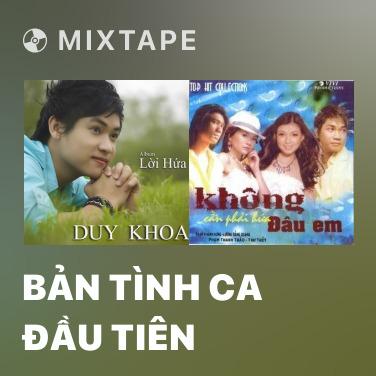 Radio Bản Tình Ca Đầu Tiên - Various Artists