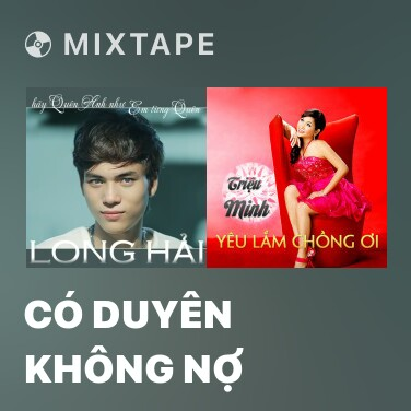 Radio Có Duyên Không Nợ - Various Artists