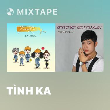 Mixtape Tình Ka - Various Artists