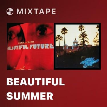 Mixtape Beautiful Summer